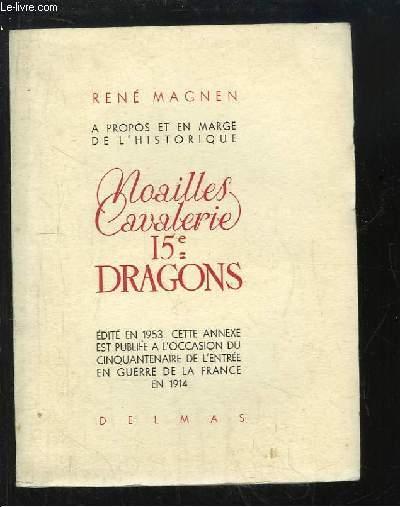 Noailles Cavalerie, 15 Dragons