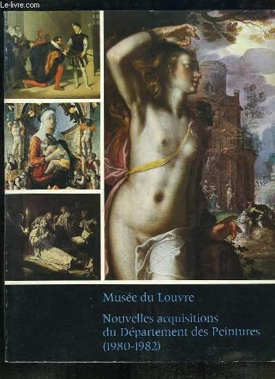 Nouvelles acquisitions du Département des Peintures (1980 - 1982)