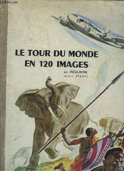 Le Tour du Monde en 120 Images