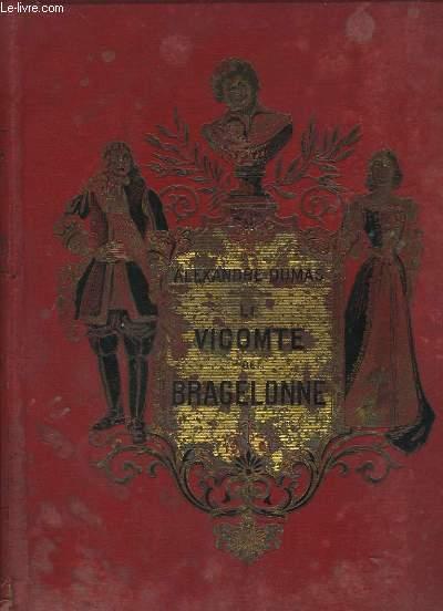 Le Vicomte de Bragelonne.