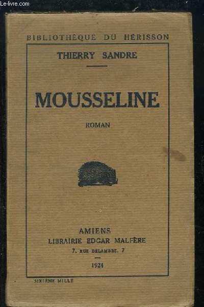 Mousseline. Roman.