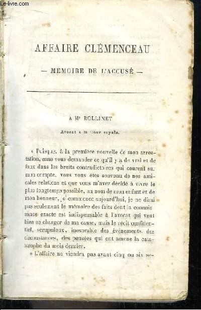 Affaire Clémenceau. Mémoire de l'Accusé.