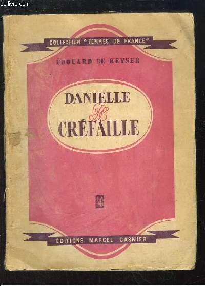 Danielle de Créfaille.