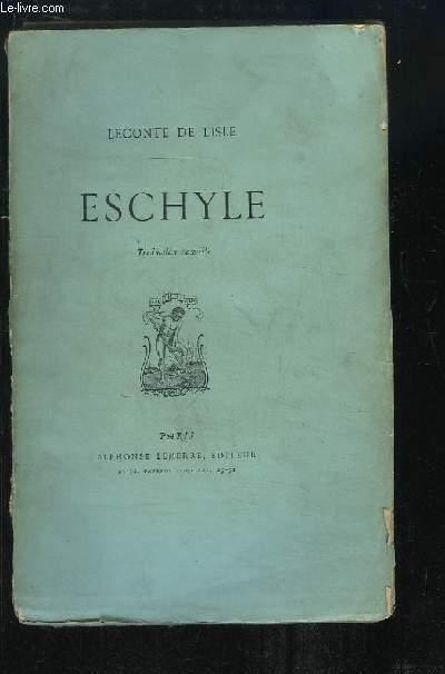 Eschyle. Traduction nouvelle.