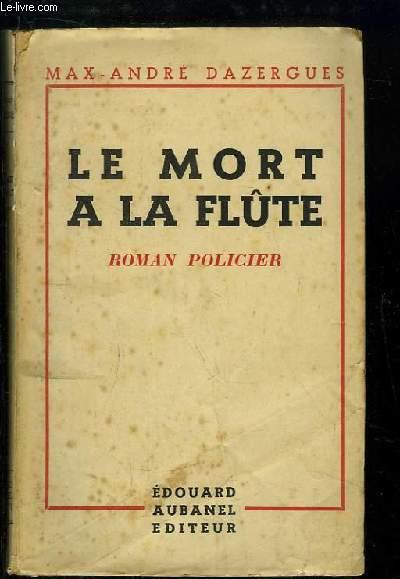 Le Mort à la Flûte. Roman Policier