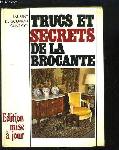 Trucs et Secrets de la Brocante (Guide de l'amateur d'antiquités)