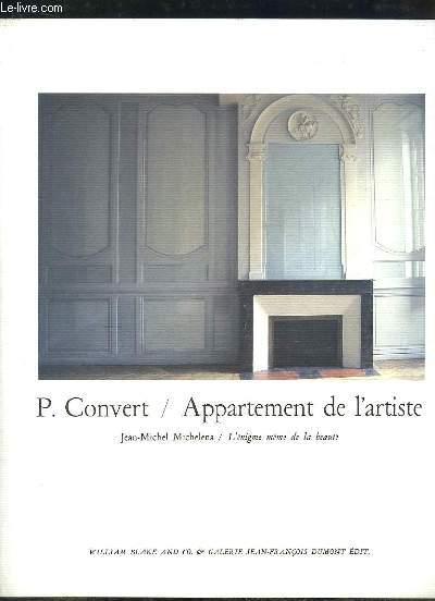 P. Convert / Appartement de l'artiste. L'énigme même de la beauté.