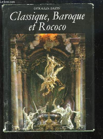 Classique Baroque et Rococo