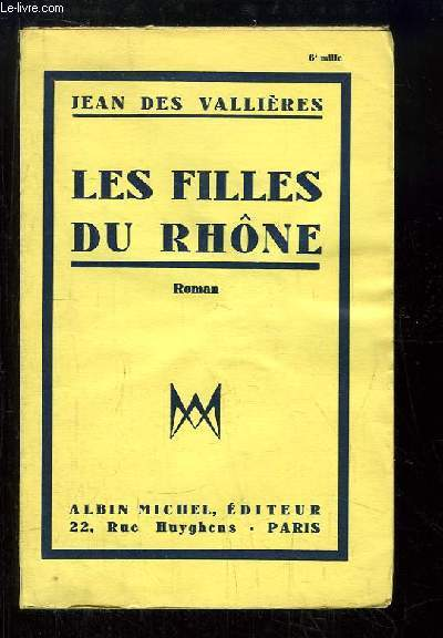 Les Filles du Rhône.