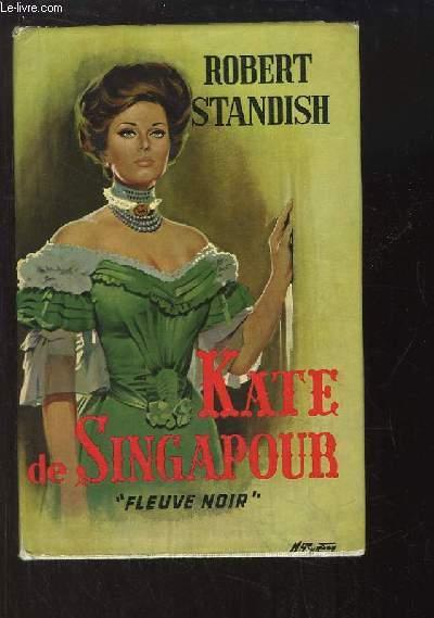Kate de Singapour.