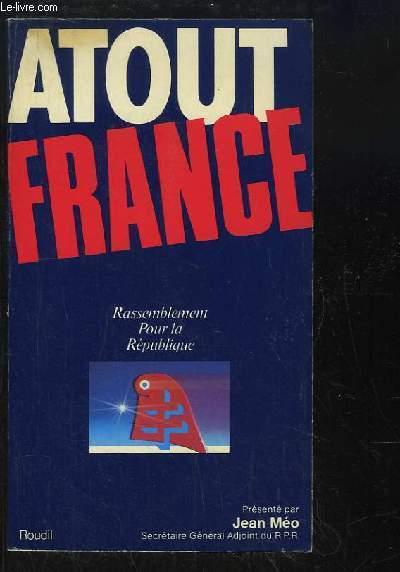 Atout France. Rassemblement Pour la République.