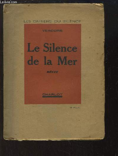 Le silence de la Mer.