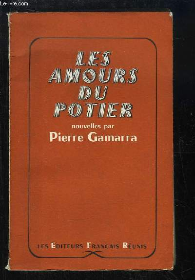 Les Amours du Potier. Nouvelles.
