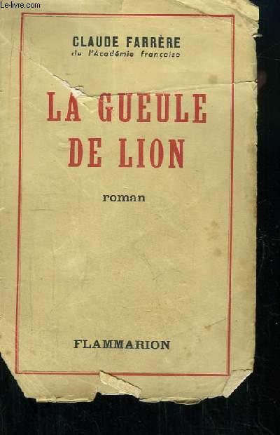 La Gueule de Lion.