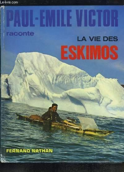 La vie des Eskimos