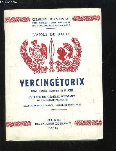 Vercingétorix. Drame théâtral historique en 4 actes.