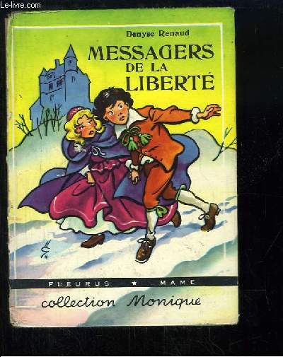 Messagers de la liberté.