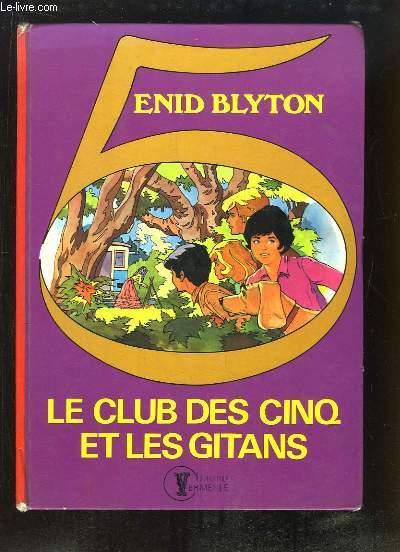 Le Club des Cinq et les Gitans.