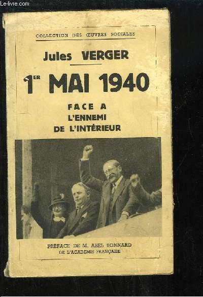 1er  Mai 1940. Face à l'Ennemi de l'Intérieur