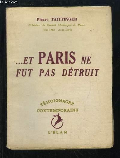 ... Et Paris ne fut pas détruit
