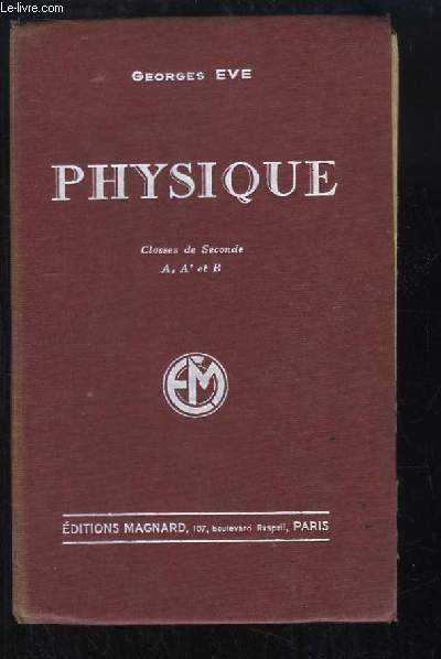 Physique. Classe de Seconde A, A' et B