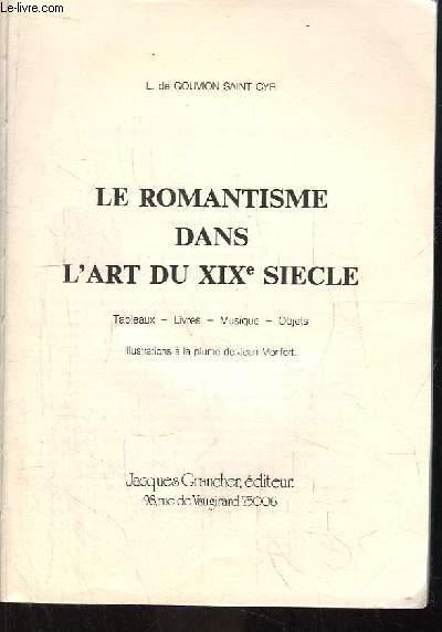 Le Romantisme dans l'Art du XIXe siècle.