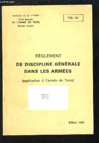 Règlement de Discipline Générale dans les Armées (application à l'armée de Terre).