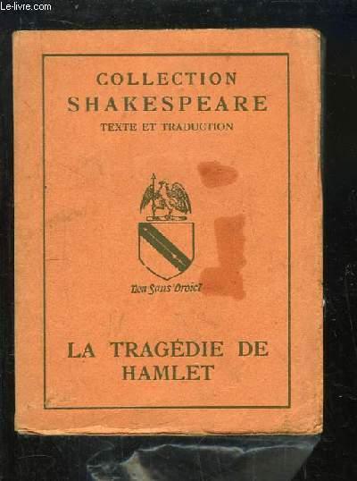La Tragédie de Hamlet, Prince de Danemark. Texte et traduction.