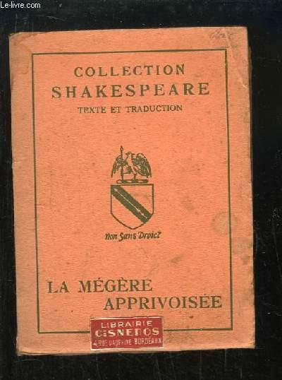 La Mégère Apprivoisée. Texte et traduction.