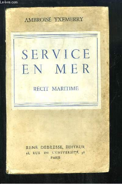 Service en Mer. Récit maritime