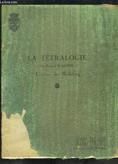La Tétralogie.