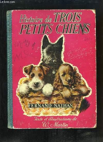 Histoire de Trois Petits Chiens