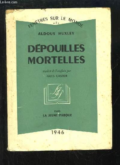 Dépouilles Mortelles. Nouvelles.