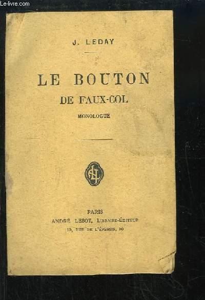 Le Bouton de Faux-Col. Monologue.