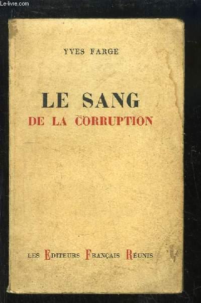 Le Sang de la corruption.