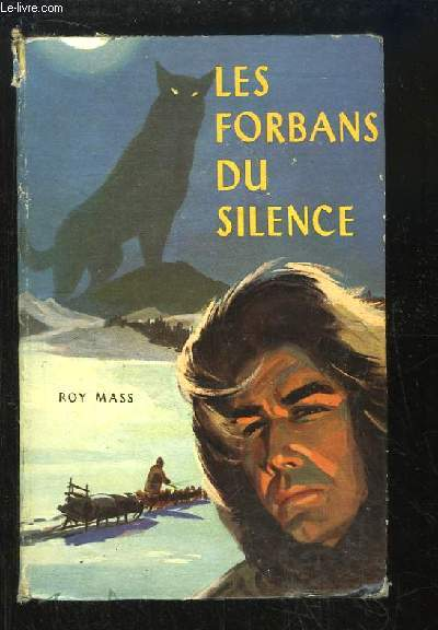 Les Forbans du Silence (The Orphan on the Trail).