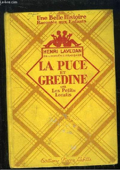 La Puce et Gredine, ou Les petits Locatis.