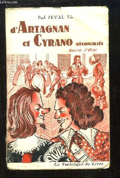 D'Artagnan et Cyrano réconciliés, Livre 1 : Secret d'Etat