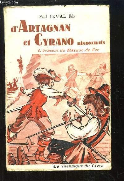 D'Artagnan et Cyrano réconciliés, Livre 2 : L'Evasion du Masque de Fer.