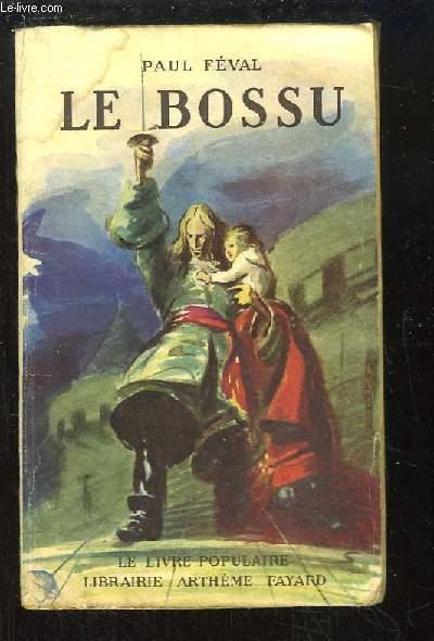 Le Bossu. Le petit parisien.