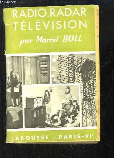 Radio-Radar, Télévision.