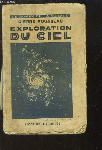 Exploration du ciel.