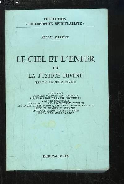 Le Ciel et l'Enfer, ou la justice divine selon le spiritisme.
