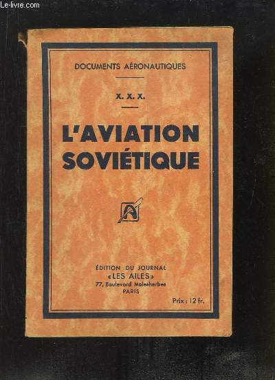 L'Aviation Soviétique
