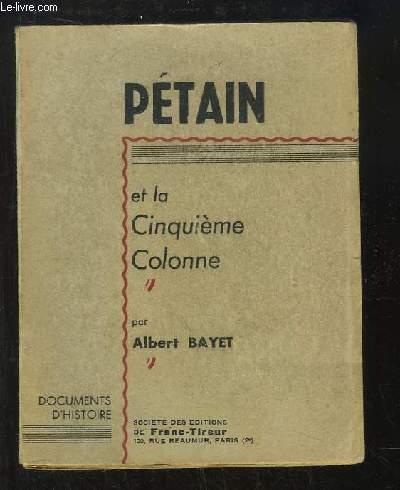 Pétain et la Cinquième Colonne