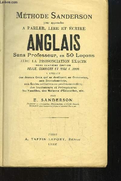 Méthode Sanderson pour apprendre à parler, lire et écrire l'Anglais, sans professeur en 50 leçàns.