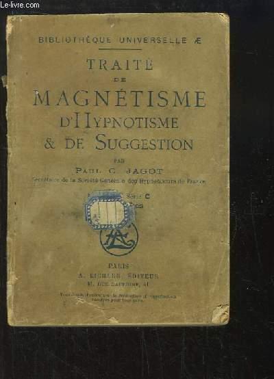Traité de Magnétisme, d'Hypnotisme et de Suggestion