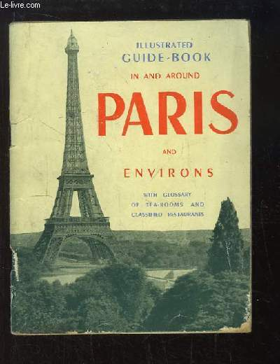 In and Around Paris and Environs (Enghien-les-Bains, Malmaison, Versailles, Vincennes).