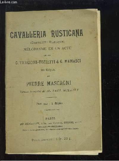 Cavalleria Rusticana (Chevalerie Rustique)
