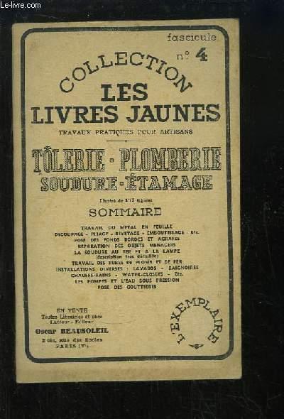 Les Livres Jaunes N°4 : Tôlerie, Plomberie, Soudure, Etamage.